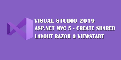 ASP.NET MVC 5 Create Shared Layout Razor & ViewStart