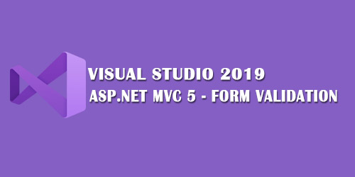 ASP.NET MVC 5 FORM VALIDATION