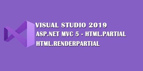 ASP.NET MVC 5 Html.Partial & Html.RenderPartial