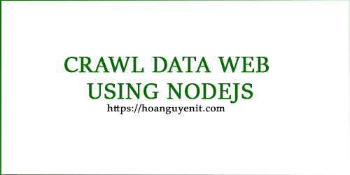 Crawl Data Website Using NodeJS