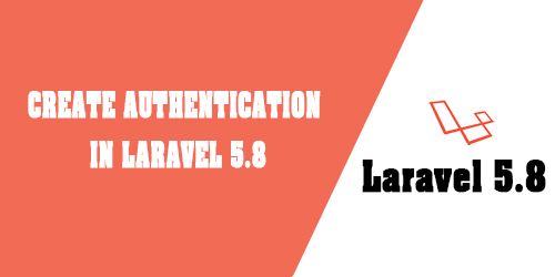 Create Authentication In Laravel 5.8