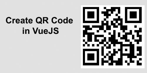 Create QR Code in VueJS