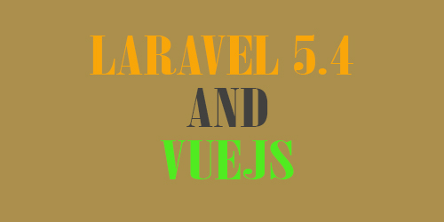 Create Template Vuejs and Laravel 5.4