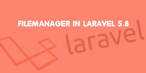 Filemanager in Laravel 5.8