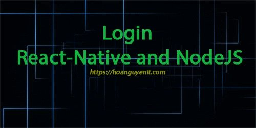 Create Login in React Native and NodeJS