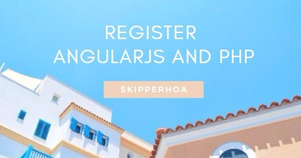 Register Angularjs and Php