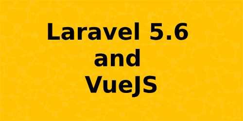 Lỗi khi kết hợp Laravel 5.6 + Vuejs